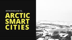 Introduksjon til Arctic Smart Cities