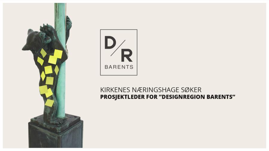 """Ledig stilling som prosjektleder for """"Designregion Barents"""""""