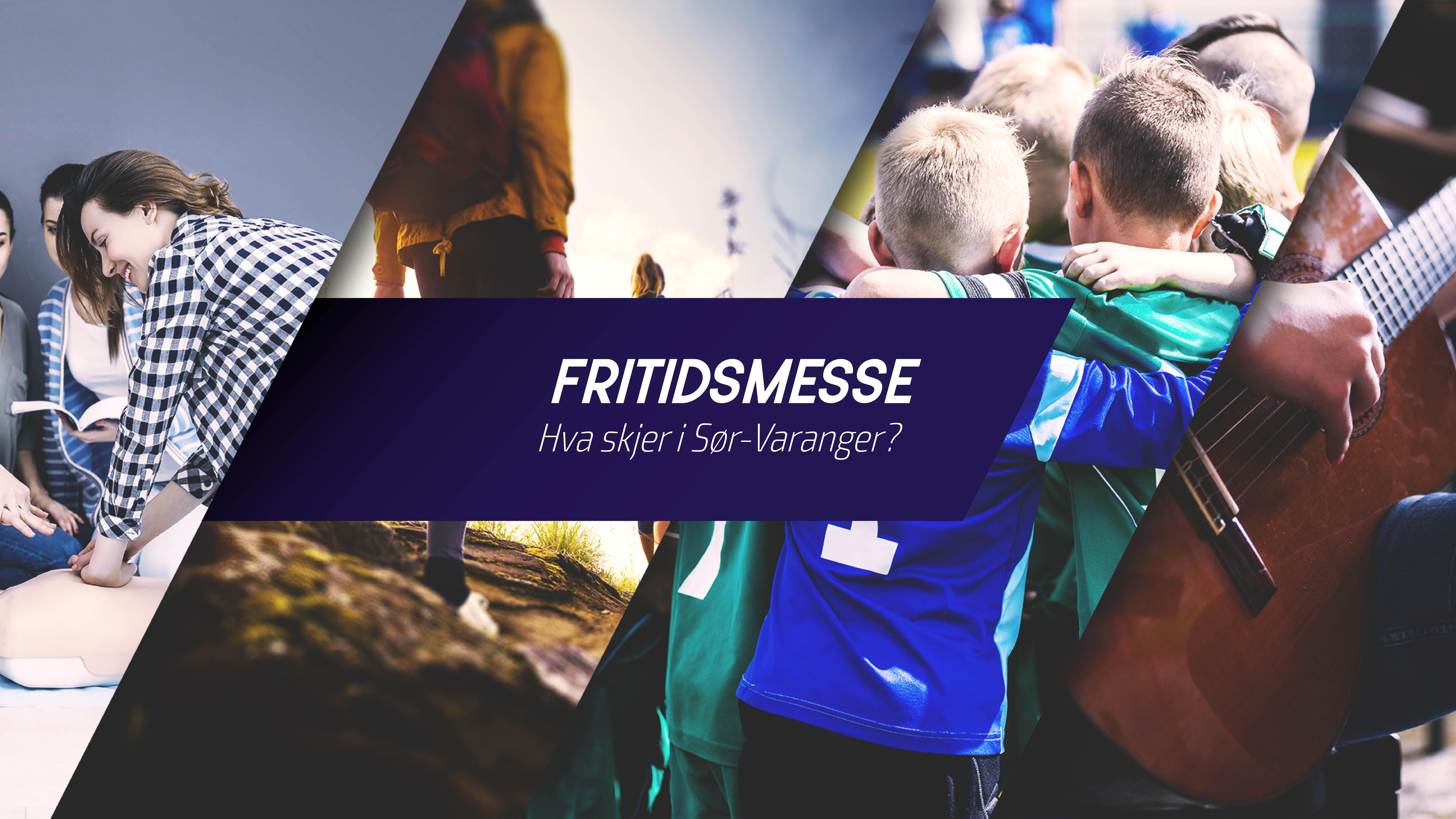 Fritidsmesse – hva skjer i Sør-Varanger?