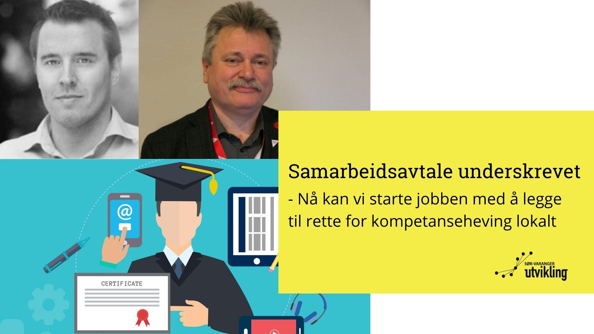 – Nå kan vi starte jobben med å legge til rette for kompetanseheving i Sør-Varanger